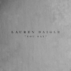 [10's] Lauren Daigle - You Say (2018) Lauren%20Daigle%20-%20You%20Say